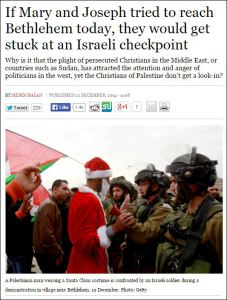 Schlagzeile: Würden Maria und Josef heute nach Bethlehem gehen, würden sie an einem israelischen Checkpoint festsitzen. Unterüberschrift: Warum ziehen die verfolgten Christen im Nahen Osten oder in Ländern wie im Sudan die Aufmerksamkeit und den Ärger westlicher Politiker auf sich, aber die Christen Palästinas haben das Nachsehen? Bildunterschrift: Ein Palästinenser im Weihnachtsmann-Kostüm wird bei einer Demonstration in einem Dorf nahe Bethlehem von einem israelischen Soldaten konfrontiert, 19. Dezember. Foto: Getty